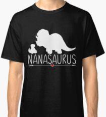 9854c70e Funny NanaSaurus Babysaurus Dinosaur Classic T-Shirt
