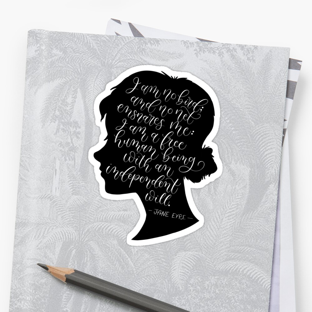 Jane Eyre Quote Charlotte Bronte Stickers By Love Lily Redbubble