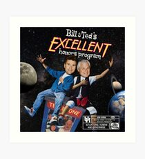 Bill & Ted's Excellent Honors Program (with rating) Art Print