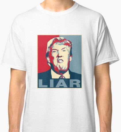 Trump Liar Poster T-shirt Classic T-Shirt