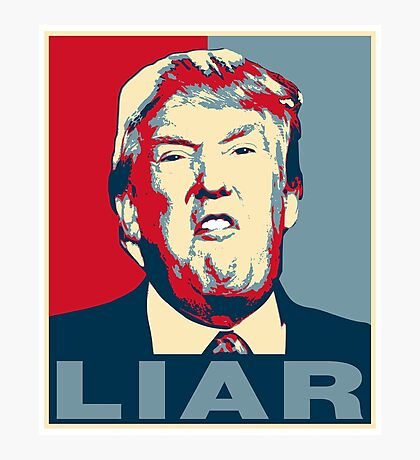 Trump Liar Poster T-shirt Photographic Print