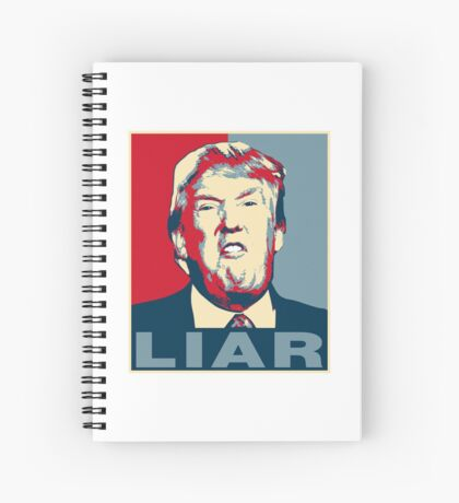 Trump Liar Poster T-shirt Spiral Notebook