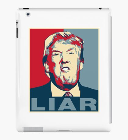Trump Liar Poster T-shirt iPad Case/Skin