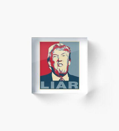 Trump Liar Poster T-shirt Acrylic Block