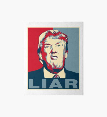 Trump Liar Poster T-shirt Art Board