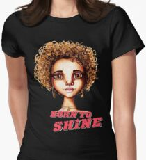 Born to Shine Women's Fitted T-Shirt