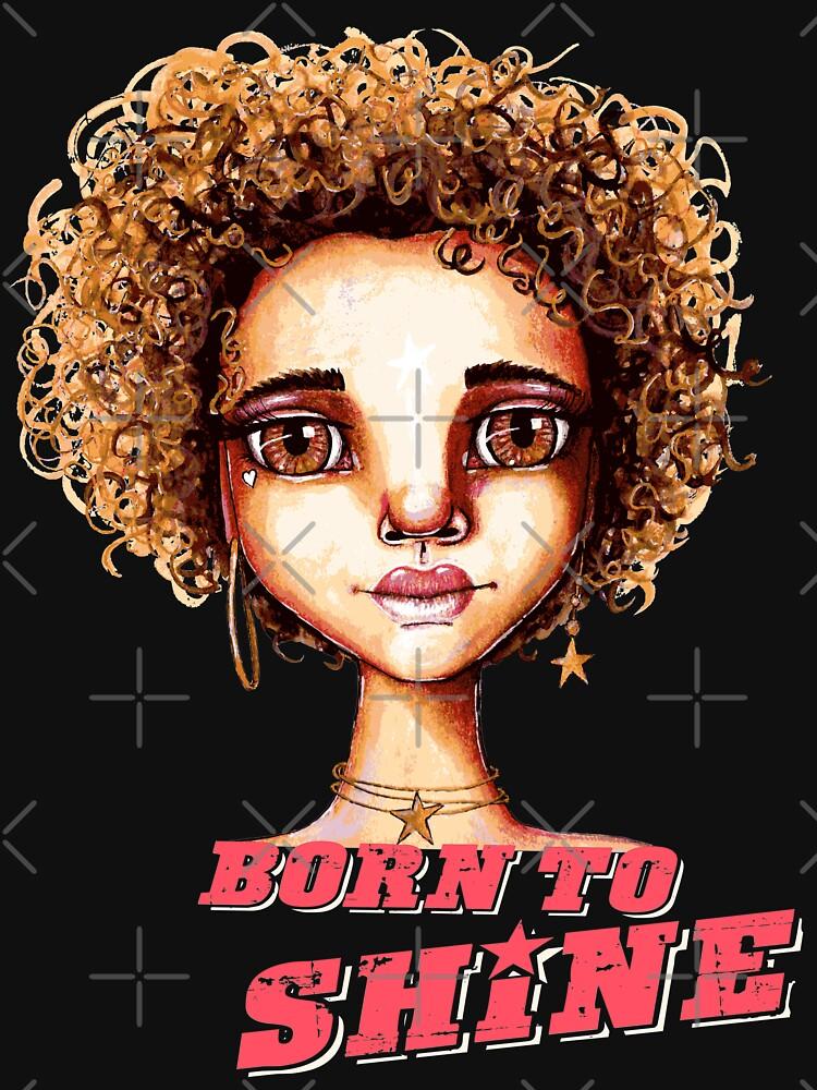 Born to Shine by LittleMissTyne