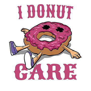 Love Donuts I Donut Care by MyLittleMutant