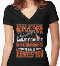 Welders, because engineers need heroes too Women's Fitted V-Neck T-Shirt