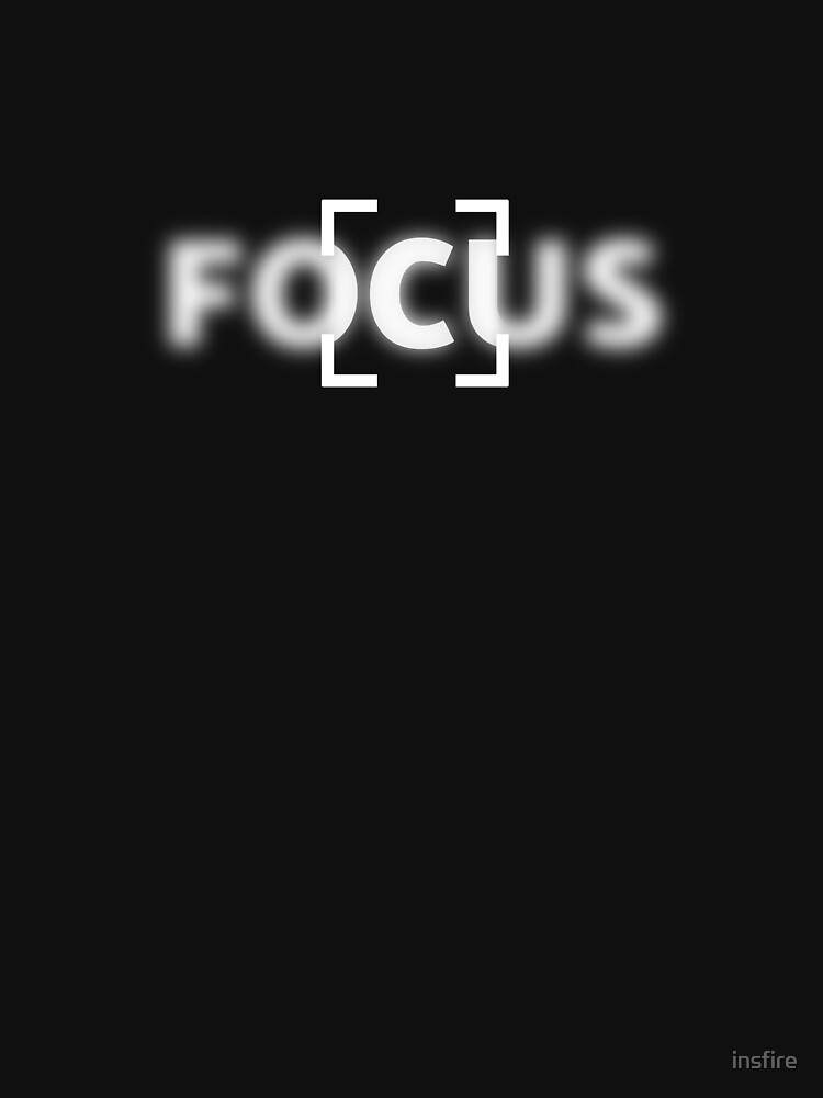 FOCUS by insfire