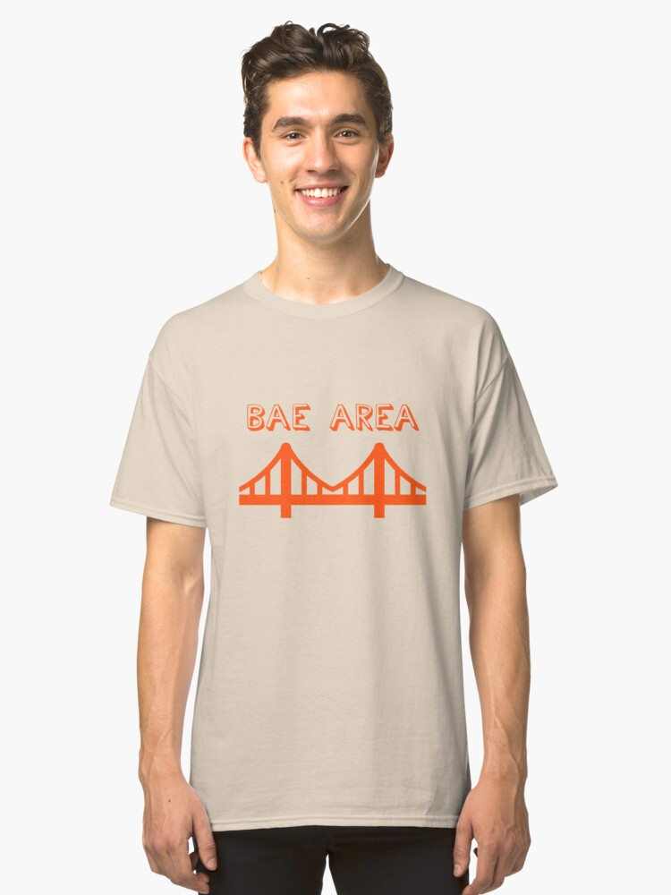 Bae Area Classic T-Shirt Front