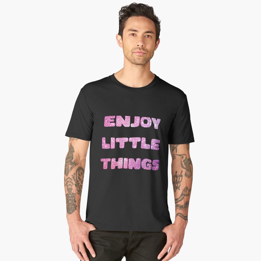 Enjoy little things Men's Premium T-Shirt Front