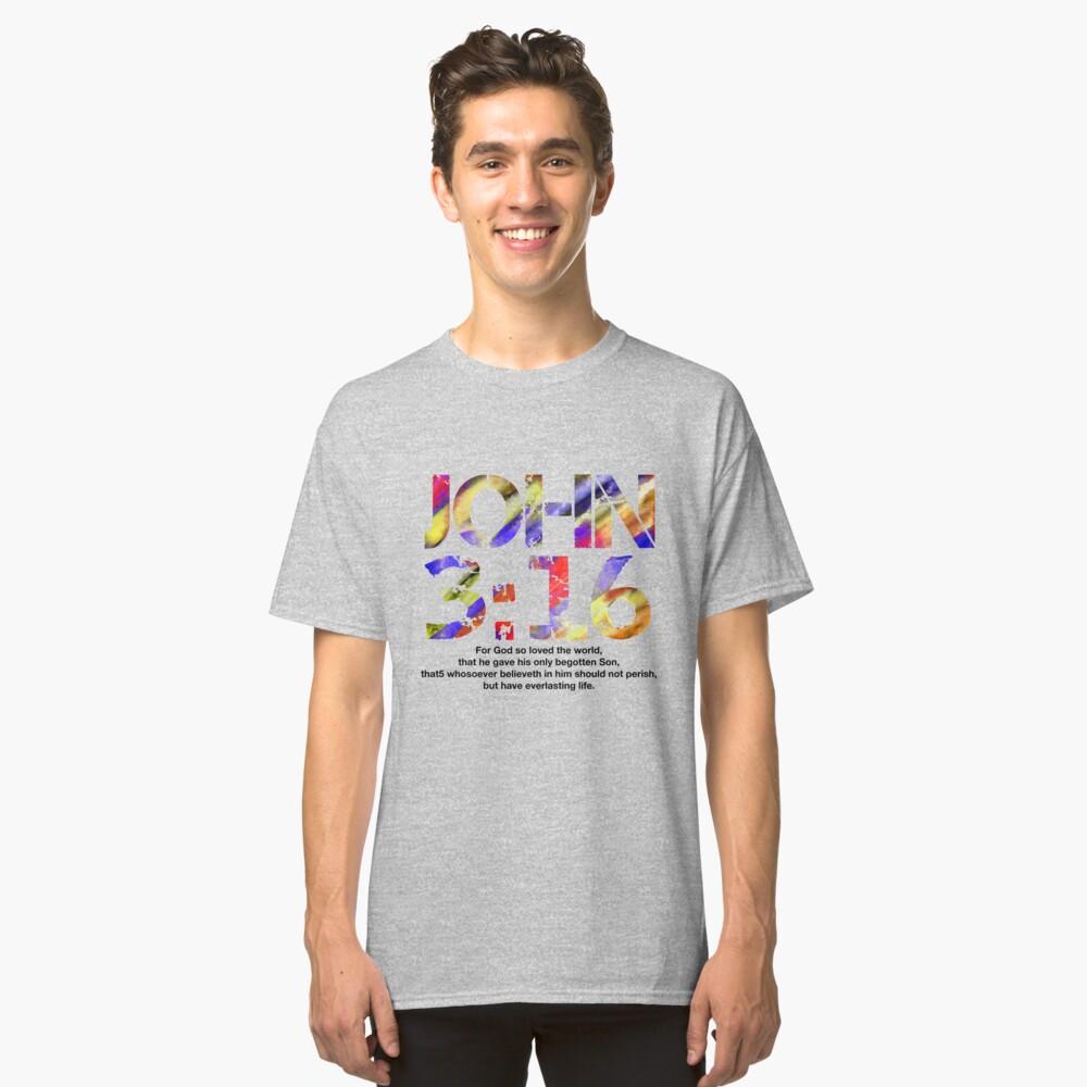 John 316 (Black color scripture) Classic T-Shirt Front