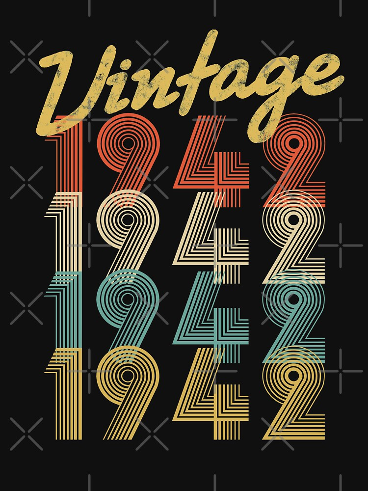 vintage retro since 1942 birthday gift by 8fiveone4