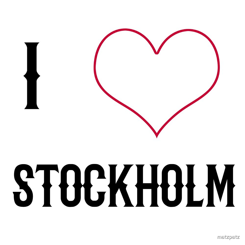 I love Stockholm, country, Europe, city, cities, rock, saying, sayings, gift, gift idea by matzpatz