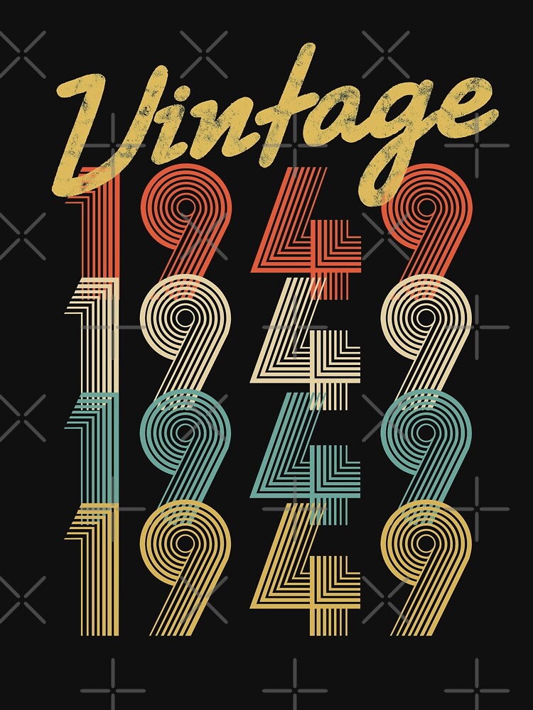 vintage retro since 1949 birthday gift by 8fiveone4