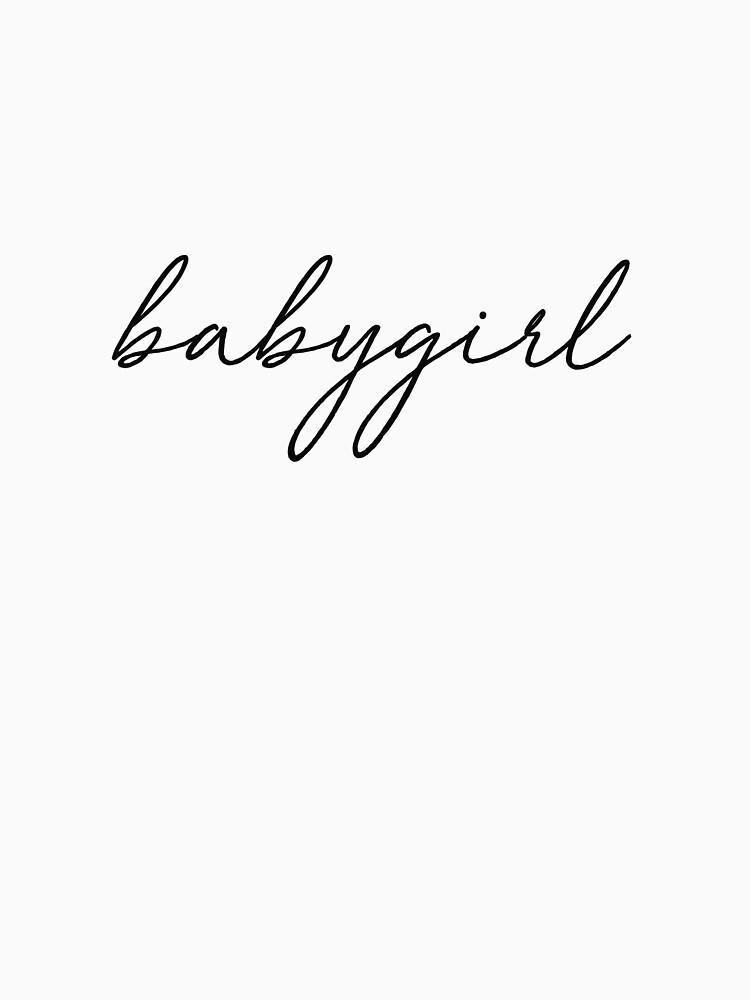 babygirl | t-shirt, mug, notebook by fayemonterey