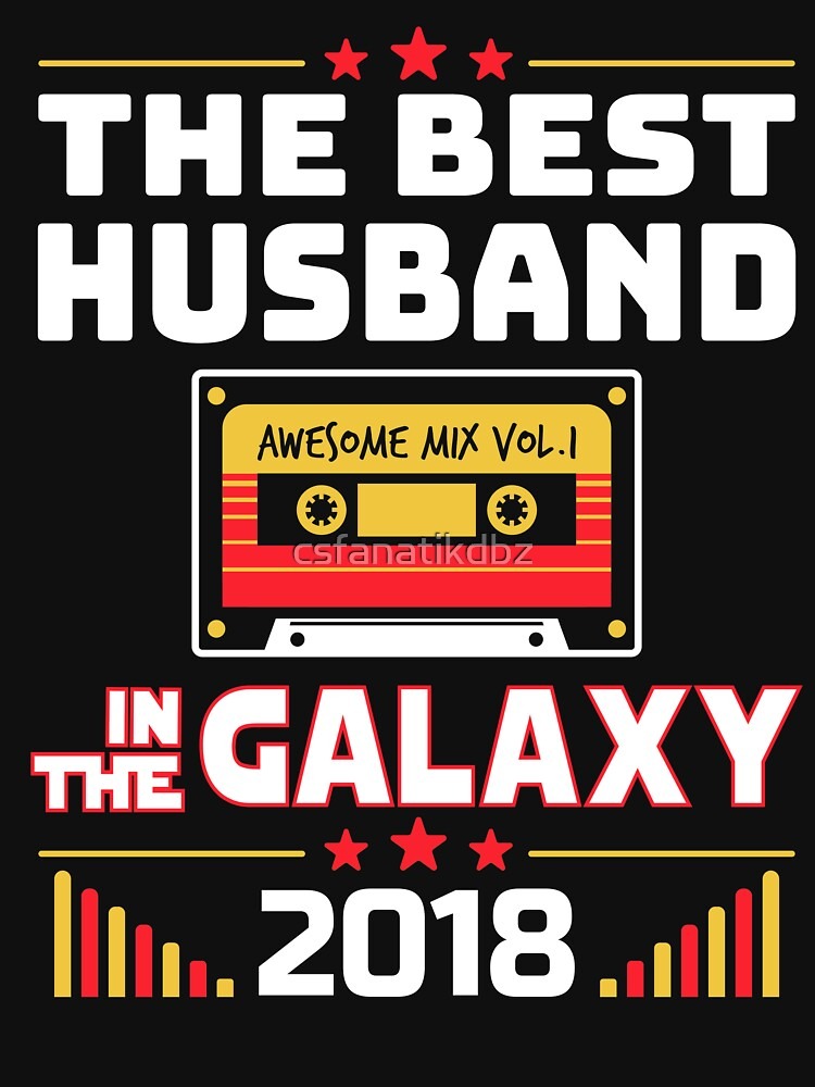 Best Husband In The Galaxy 2018 Fathers Day Gift by csfanatikdbz