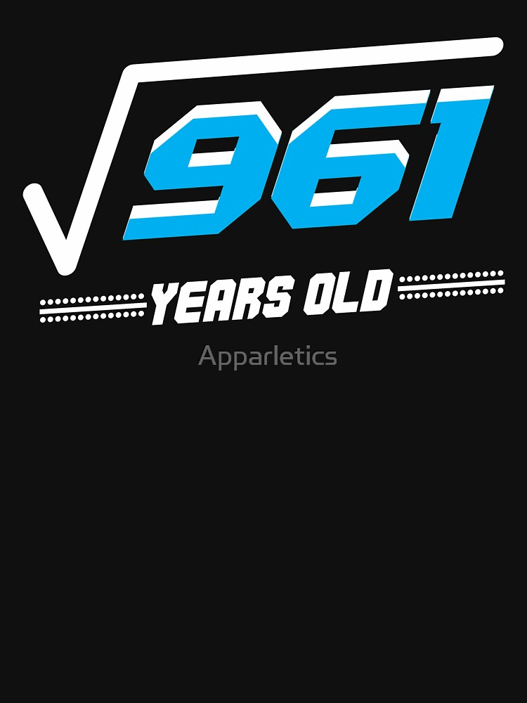 Square root of 961 years old by Apparletics