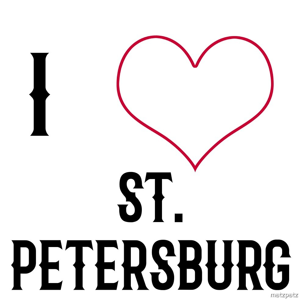 I love St. Petersburg, country, Europe, city, cities, rock, saying, sayings, gift, gift idea by matzpatz