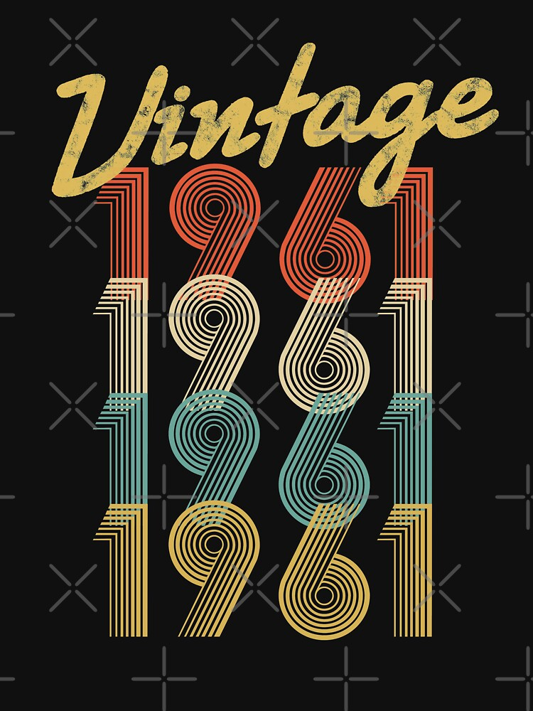 vintage retro since 1961 birthday gift by 8fiveone4