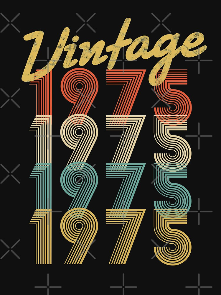 vintage retro since 1975 birthday gift by 8fiveone4