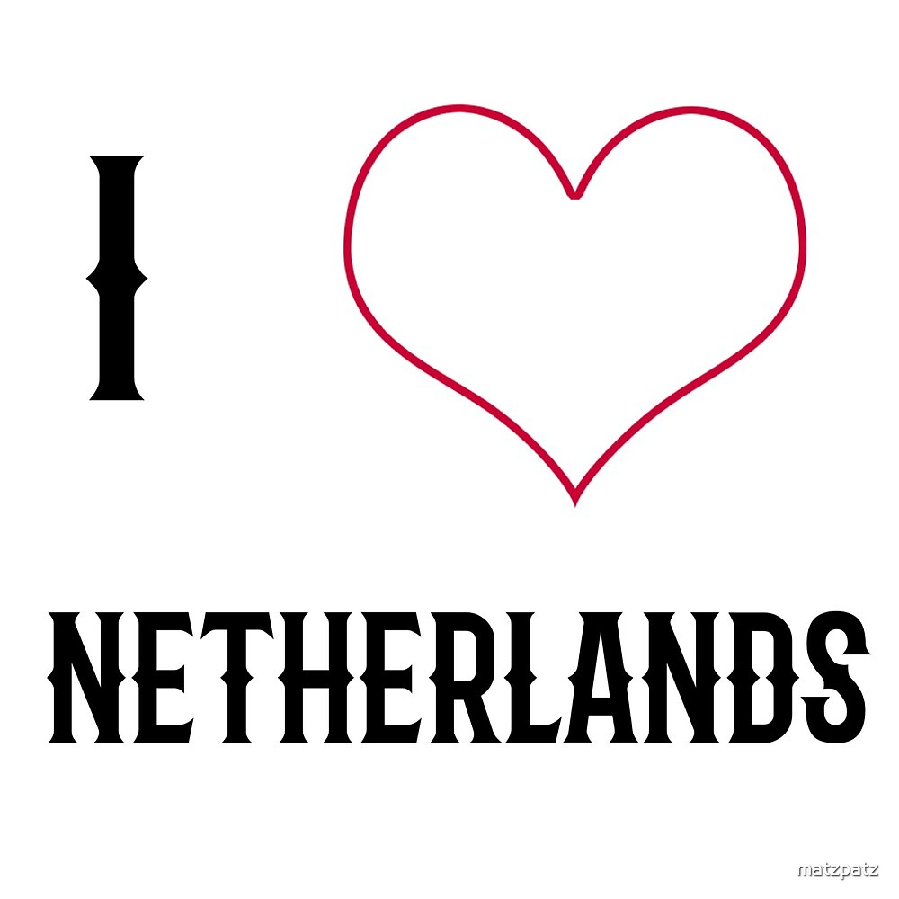 I love Netherlands, country, Europe, city, cities, rock, saying, sayings, gift, gift idea by matzpatz