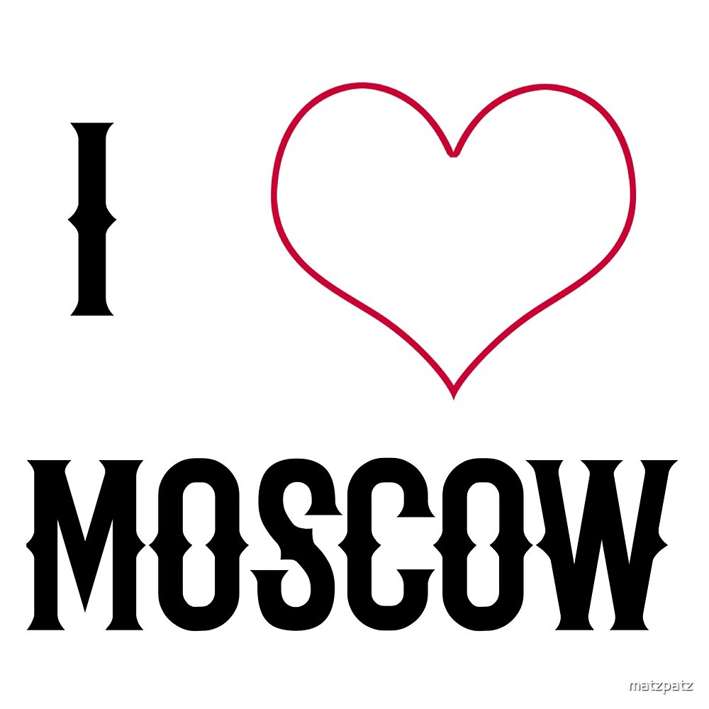 I love Moscow, country, Europe, city, cities, rock, saying, sayings, gift, gift idea by matzpatz