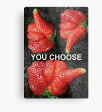 Choose Your Strawberry... Metal Print
