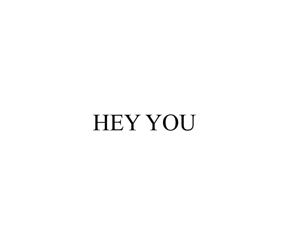 HEY YOU [Top Girly Teenager Quotes & Lyrics] - [Text Posts] by ElderArt
