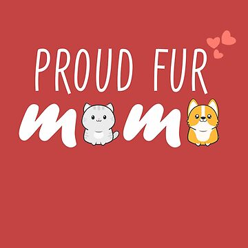 Proud Dog and Catmother - Fur and Paw Lover by treshabox