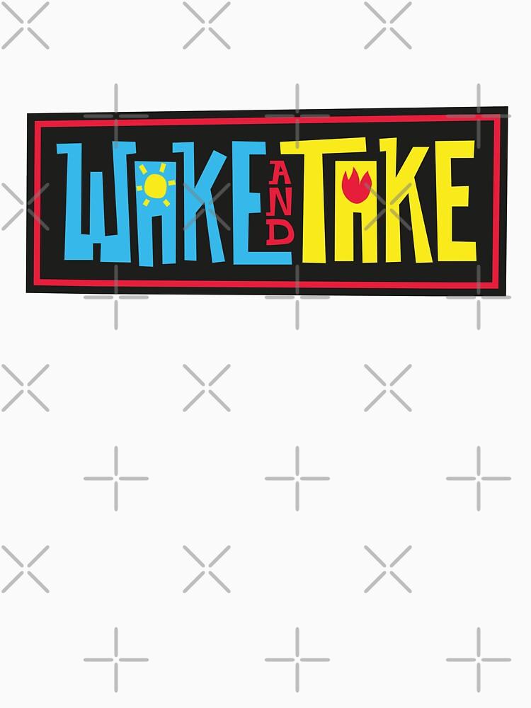 Wake and Take by chunked
