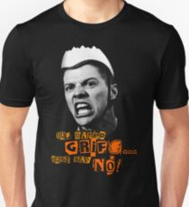 Guy Named Griff - Just Say No Unisex T-Shirt
