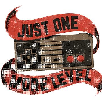 Just one more level gaming tee by lbarreiras