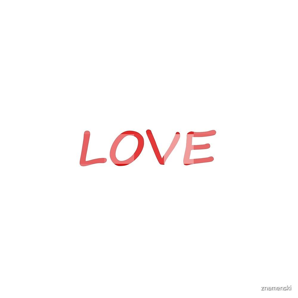 #love, #deepaffection, #fondness, #tenderness, #warmth, #intimacy, #attachment, #endearment by znamenski