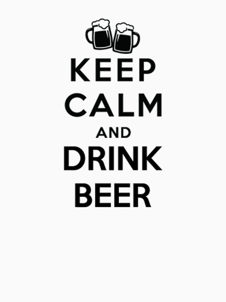 keep calm and drink beer by joshuanaaa