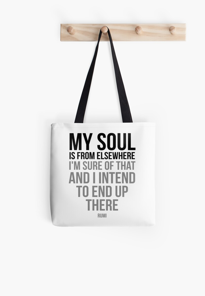 My Soul Is From Elsewhere Rumi White Tote Bags By Motiposter