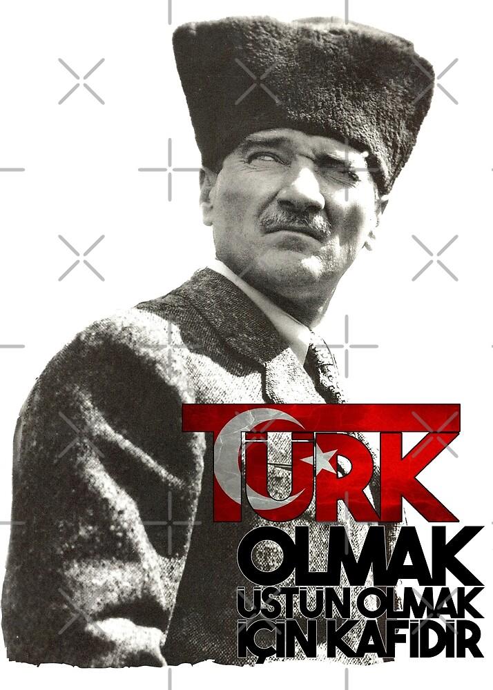 Ataturk Turk Olmak by tuwegl