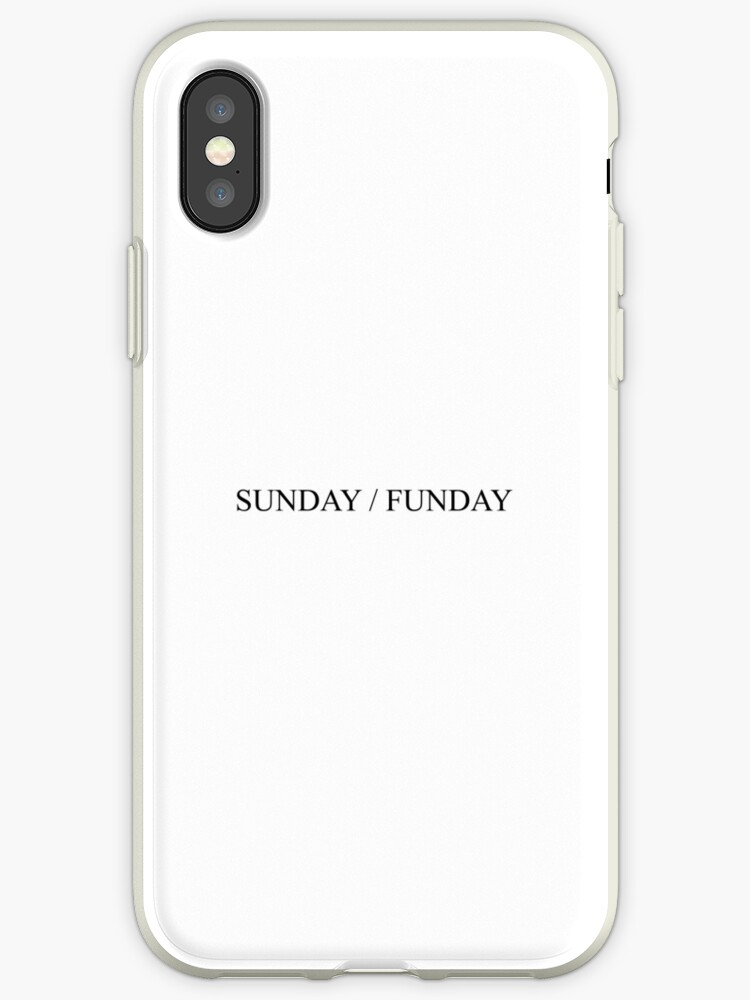 \'SUNDAY / FUNDAY [Top Girly Teenager Quotes & Lyrics] - [Text Posts]\'  iPhone Case by ElderArt