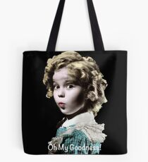 Shirley Temple Oh My Goodness Tote Bag