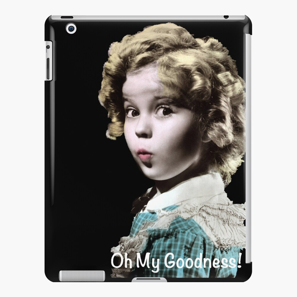 Shirley Tempel Oh mein Gott iPad-Hülle & Skin