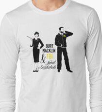 Burt Macklin FBI & Janet Snakehole Long Sleeve T-Shirt