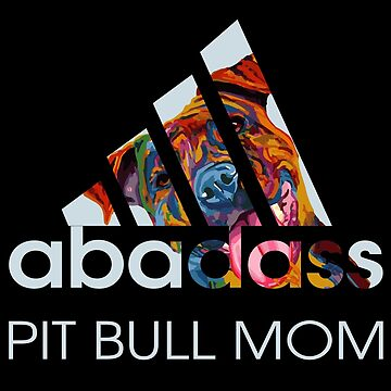 A-BadAss Pit Bull Mom Gift- Multi Colored Pit Bull Lovers Gifts. Show Your Pit Pride! by RedHotShop