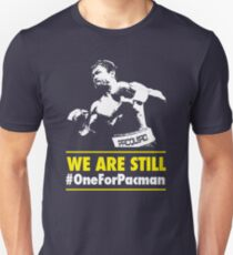 We are still #OneForPacman ver 2 T-Shirt