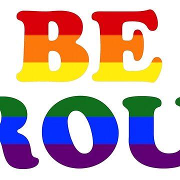 Be Proud by elliemar