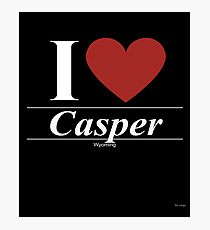I Love  Casper - Gift for Proud Wyomingite From  Casper Wyoming WY  Photographic Print