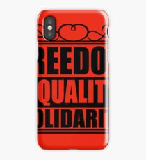 Freedom, Equality, Solidarity iPhone Case