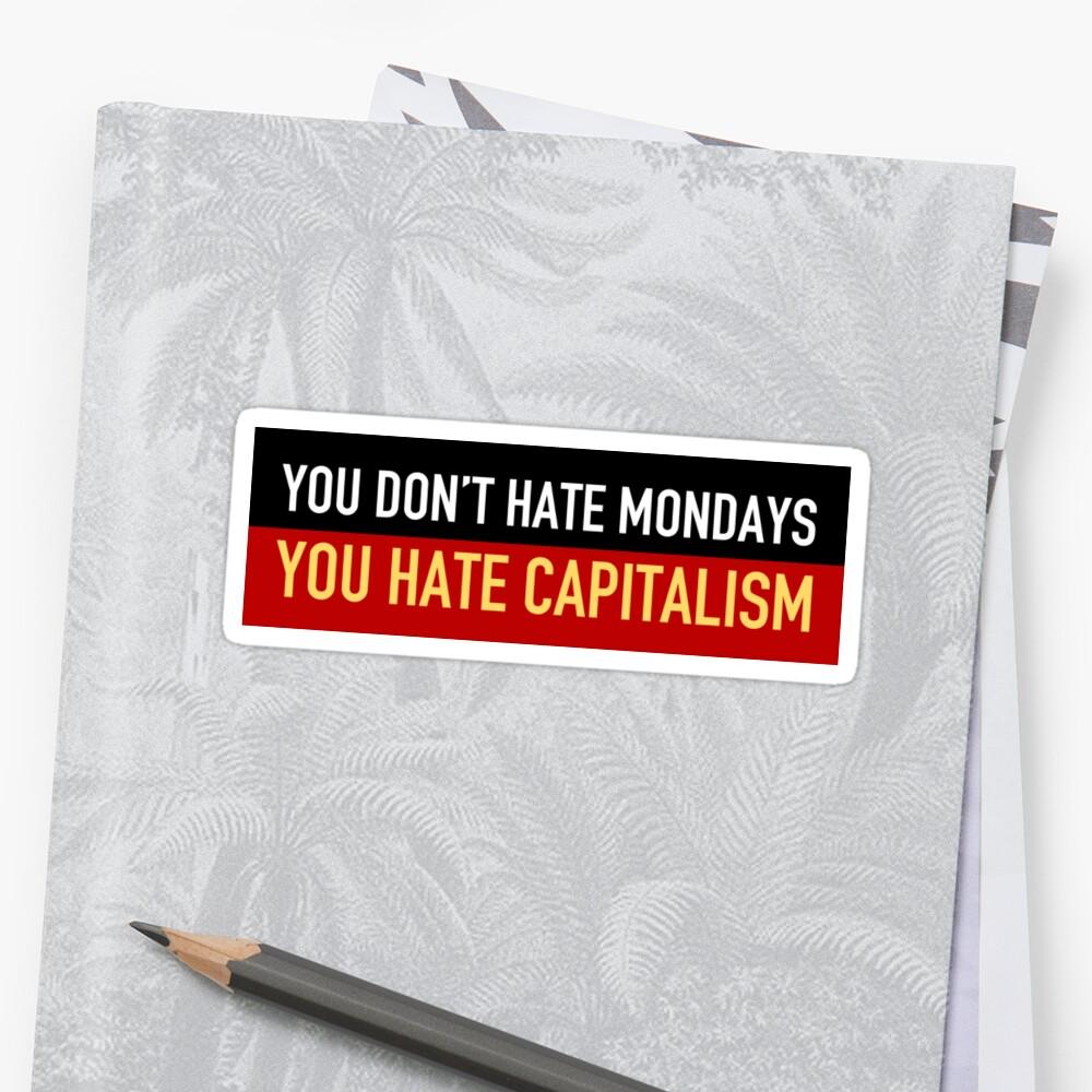 Anti-Kapitalismus montags Sticker