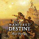 Manifest Destiny by Bob Bello