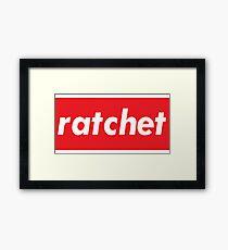 Ratchet Words Millennials Use   Framed Print